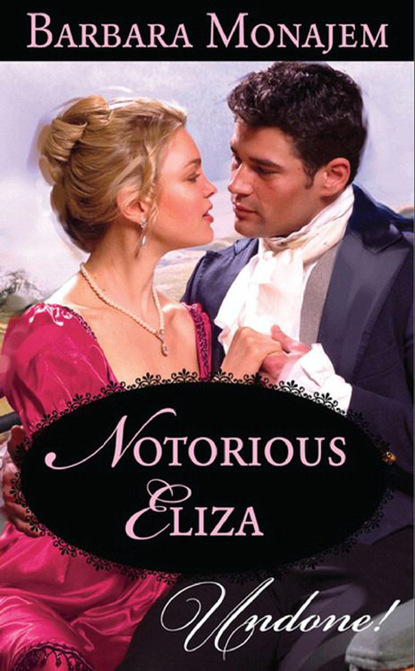 Barbara Monajem Notorious Eliza barbara monajem notorious eliza