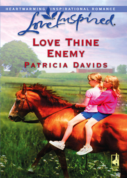 Patricia Davids Love Thine Enemy