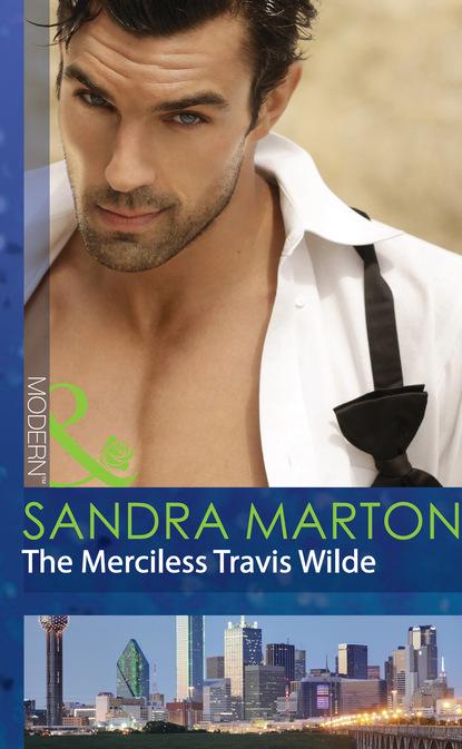 The Merciless Travis Wilde
