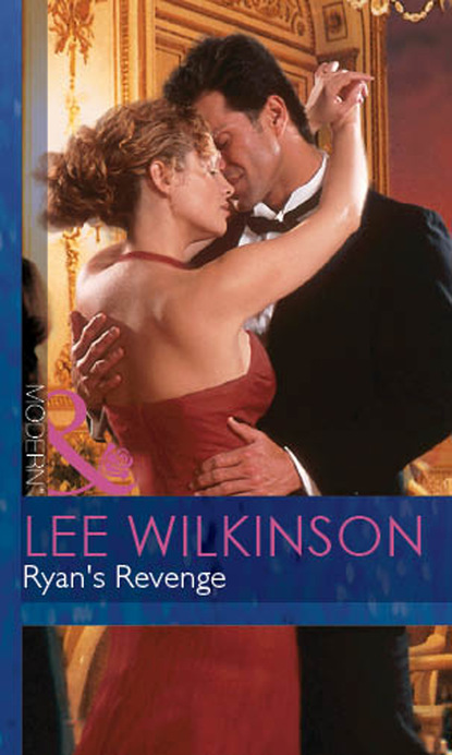 Lee Wilkinson Ryan's Revenge сара крейвен it happened in rome the forced bride the italian s rags to riches wife the italian s passionate revenge