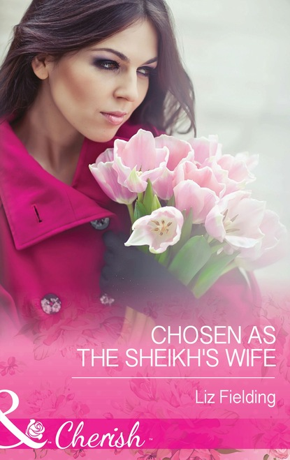 Chosen As The Sheikh's Wife