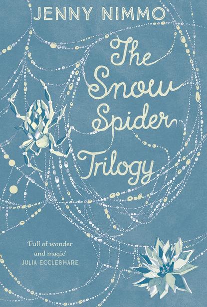 Фото - Jenny Nimmo The Snow Spider Trilogy jenny nimmo charlie bone and the shadow of badlock