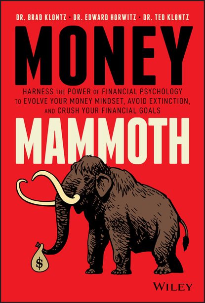 Ted Klontz Money Mammoth vladimir s lavrov there is always money boost your financial intelligence