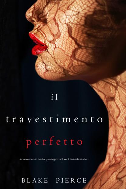 Il Travestimento Perfetto