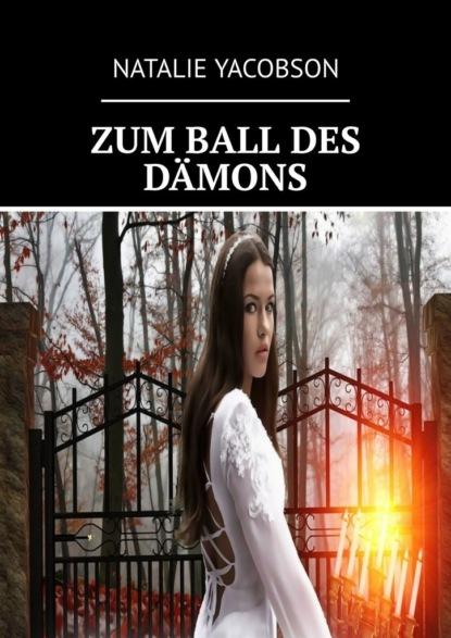 ZUM BALL DES D?MONS