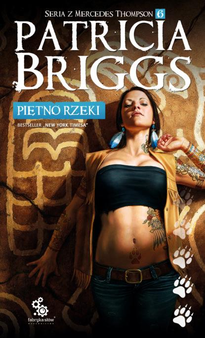 Patricia Briggs Piętno rzeki недорого