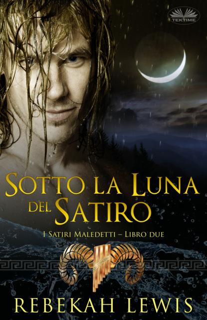Rebekah Lewis Sotto La Luna Del Satiro brenda trim la vendetta di suvi