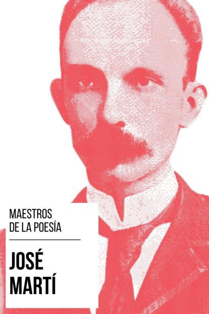 Фото - José Martí Maestros de la Poesía - José Martí august nemo maestros de la prosa saki