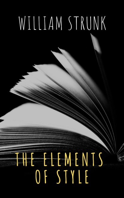 The griffin classics The Elements of Style ( Fourth Edition ) william mallard language and love