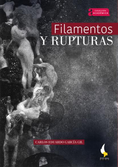 Фото - Carlos Eduardo García Gil Filamentos y rupturas joan margarit un mal poema ensucia el mundo