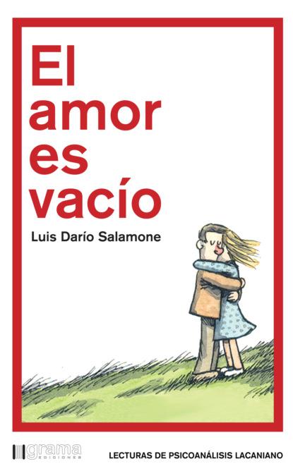 Фото - Luis Darío Salamone El amor es vacío fiona harper mágico amor un baile de amor junto a los almendros