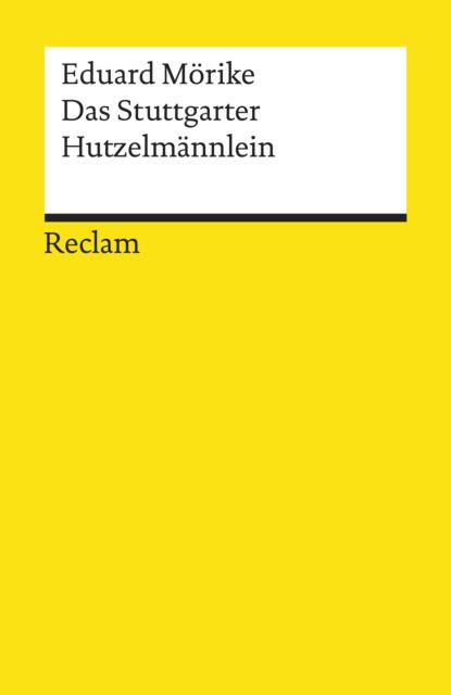 Eduard Friedrich Mörike Das Stuttgarter Hutzelmännlein. Märchen eduard friedrich mörike auswahl aus den dichtungen eduard mörikes