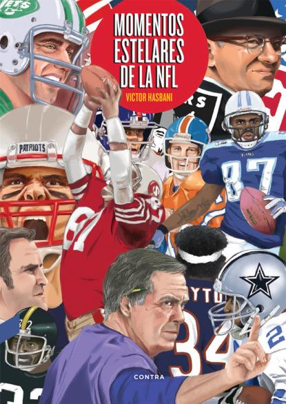 Фото - Victor Hasbani Kermanchahi Momentos estelares de la NFL natalie ponomareva el fútbol de toda mi