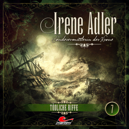 Marc Freund Irene Adler, Sonderermittlerin der Krone, Folge 7: Tödliche Riffe недорого