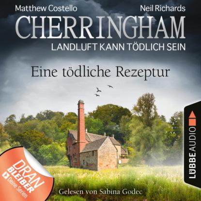 Matthew Costello Cherringham - Landluft kann tödlich sein, Folge 38: Eine tödliche Rezeptur (Ungekürzt) недорого