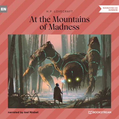 H. P. Lovecraft At the Mountains of Madness (Unabridged) недорого
