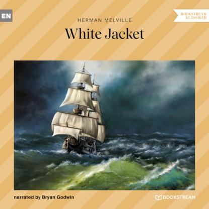White Jacket (Unabridged)