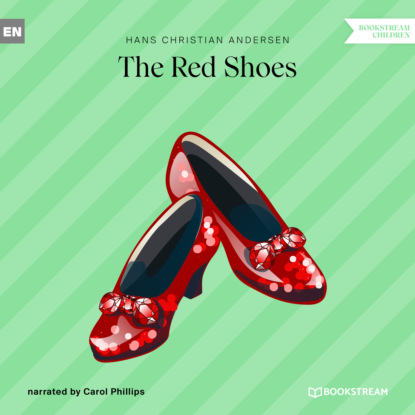 Фото - Hans Christian Andersen The Red Shoes (Unabridged) andersen hans christian the complete illustrated works of hans christian andersen