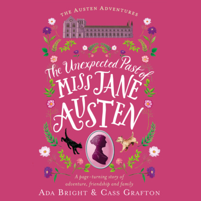 Ada Bright The Unexpected Past of Miss Jane Austen - Austen Adventures, Book 2 (Unabridged) jane austen persuasion unabridged