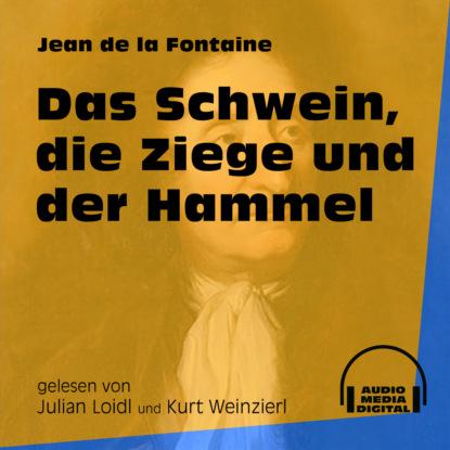 Фото - Jean de La Fontaine Das Schwein, die Ziege und der Hammel (Ungekürzt) de la fontaine jean fables cd app