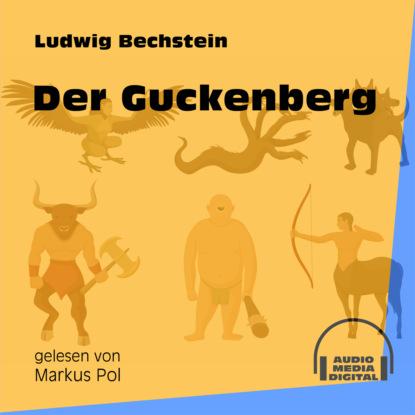 Der Guckenberg (Ungekürzt)