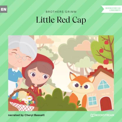 Brothers Grimm Little Red Cap (Ungekürzt) linda nagata prüfungen the red 2 ungekürzt