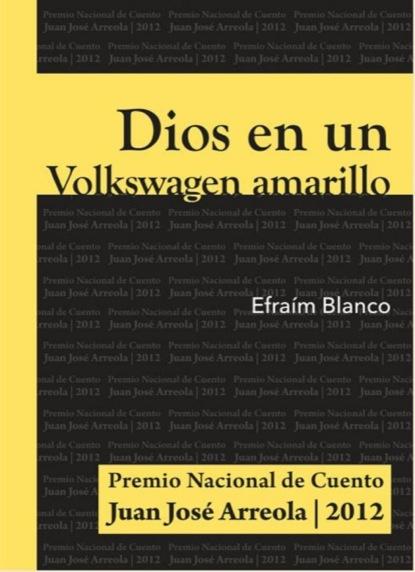 Фото - Efraím Blanco Dios en un Volkswagen amarillo juan josé álvarez carro el fuego y el combustible