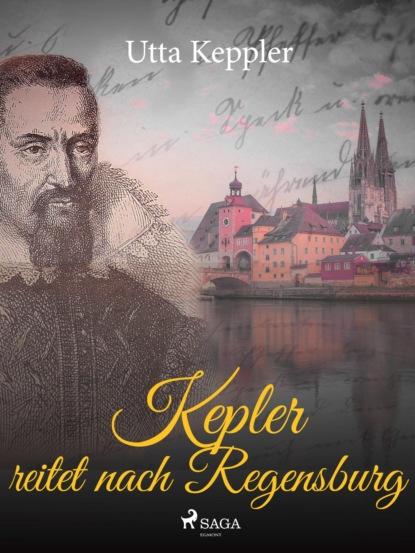 Utta Keppler Kepler reitet nach Regensburg недорого