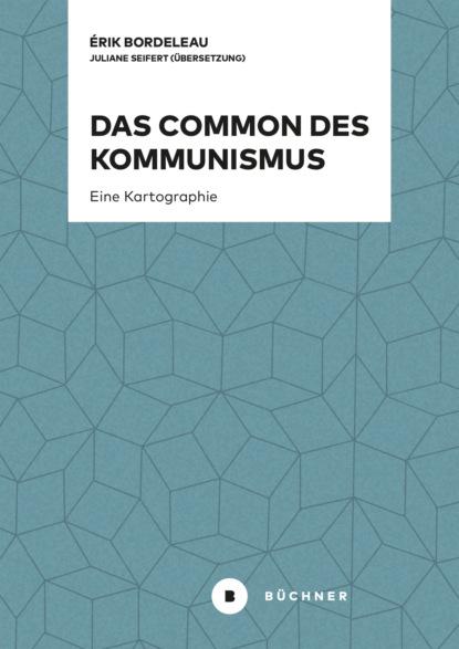 Фото - Érik Bordeleau Das Common des Kommunismus nikolai bucharin das abc des kommunismus