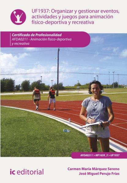 Фото - Carmen María Márquez Sereno Organizar y gestionar eventos, actividades y juegos para animación físico-deportiva y recreativa. AFDA0211 eloy para astrología y tarot