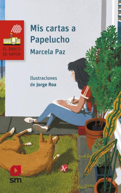Фото - Marcela Paz Mis cartas a Papelucho marcela paz papelucho casi huérfano