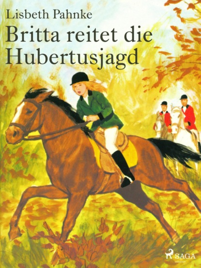 britta schößer bentonithandbuch Lisbeth Pahnke Britta reitet die Hubertusjagd