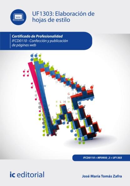 emilio josé checa hinojo elaboración del presupuesto editorial argn0109 José María Tomás Zafra Elaboración de hojas de estilo. IFCD0110