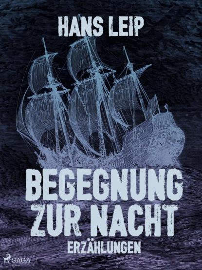 Hans Leip Begegnung zur Nacht hans leip fähre vii