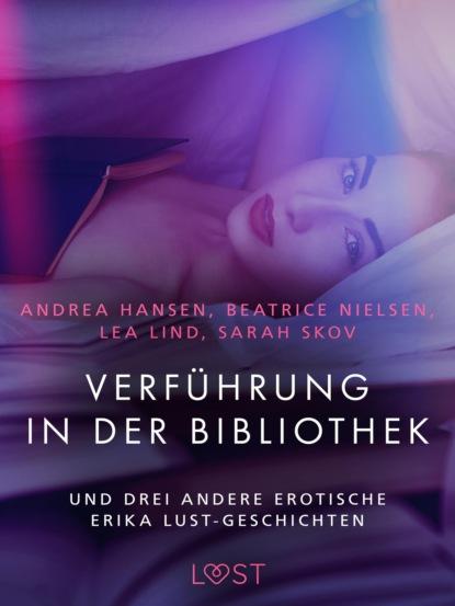 Sarah Skov Verführung in der Bibliothek – und drei andere erotische Erika Lust-Geschichten sarah skov voyeur – und drei andere erotische erika lust geschichten