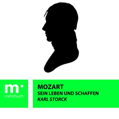 Фото - Karl Storck Mozart: Sein Leben und Schaffen timo storck trieb