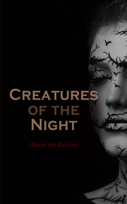 Фото - Редьярд Джозеф Киплинг Creatures of the Night (Boxed Set Edition) e f benson the angel of pain