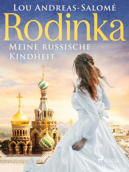 Lou Andreas Salomé Rodinka: Meine russische Kindheit lou andreas salomé ruth