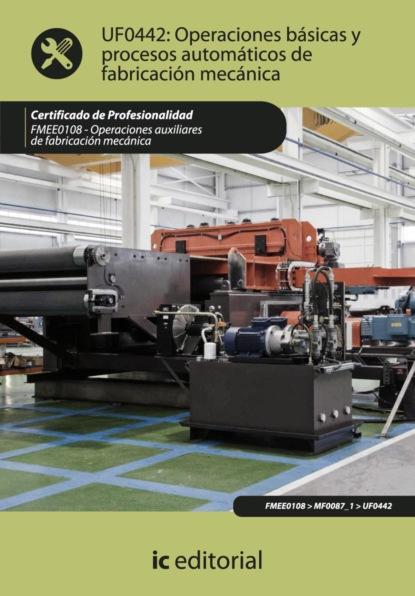 Francisco Javier Luque Romera Operaciones básicas y procesos automáticos de fabricación mecánica. FMEE0108 marc romera el manual definitivo del ayuno intermitente