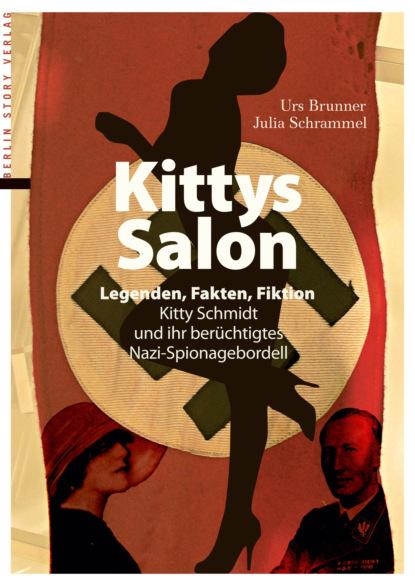 Urs Brunner Kittys Salon: Legenden, Fakten, Fiktion urs weth selbstbeobachtung als soziale kernkompetenz