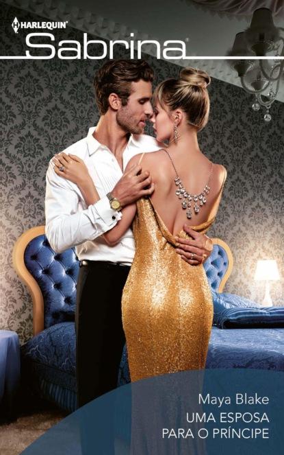 Фото - Maya Blake Uma esposa para o príncipe alex ryder paixâo de uma noite
