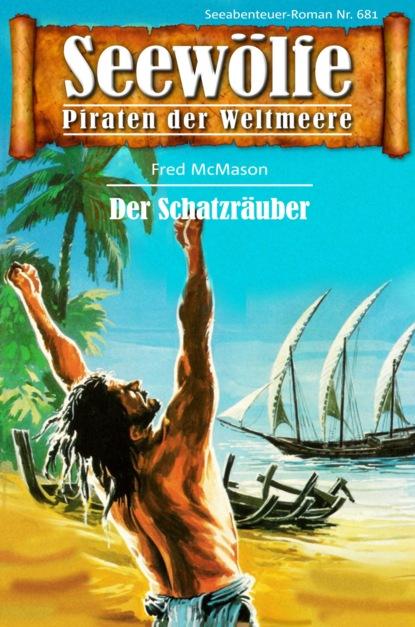 Seew?lfe - Piraten der Weltmeere 681