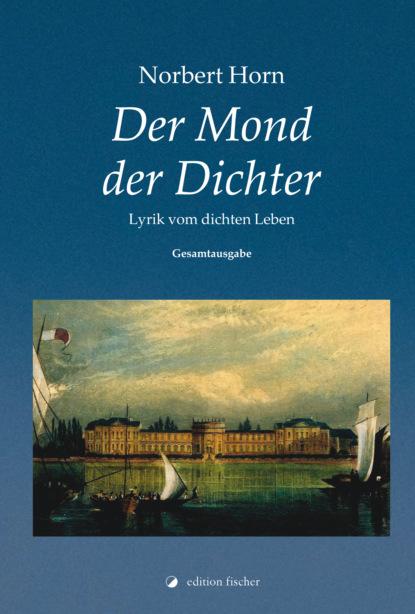 Фото - Norbert Horn Der Mond der Dichter aug beck jubel kalender zur erinnerung an die volkerschlacht bei leipzig vom 16 19