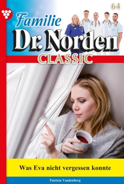 Familie Dr. Norden Classic 64 – Arztroman
