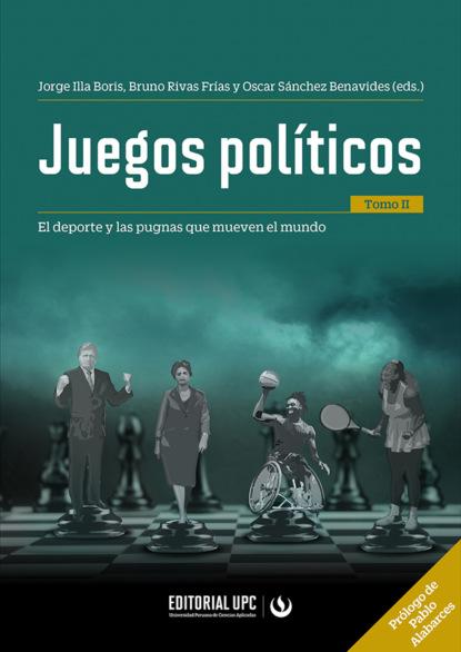 Carolina Christen Belaúnde Juegos políticos (tomo II) ricardo bedoya wilson el cine latinoamericano del siglo xxi