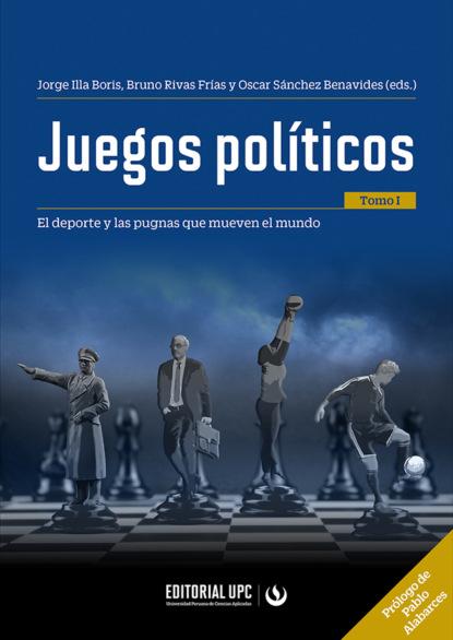 Carolina Christen Belaúnde Juegos políticos (tomo I) ricardo bedoya wilson el cine latinoamericano del siglo xxi
