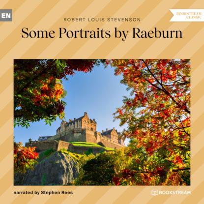 Some Portraits by Raeburn (Unabridged)