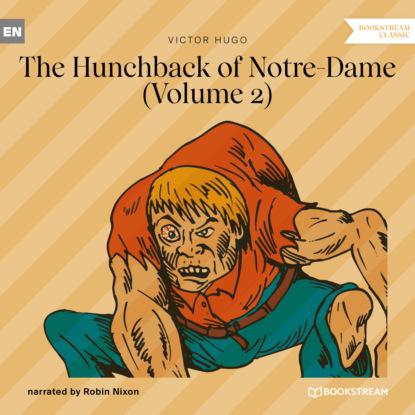 The Hunchback of Notre-Dame, Vol. 2 (Unabridged)