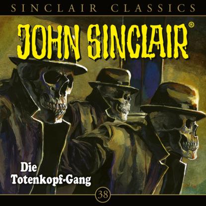 Geisterj?ger John Sinclair, Classics, Folge 38: Die Totenkopf-Gang