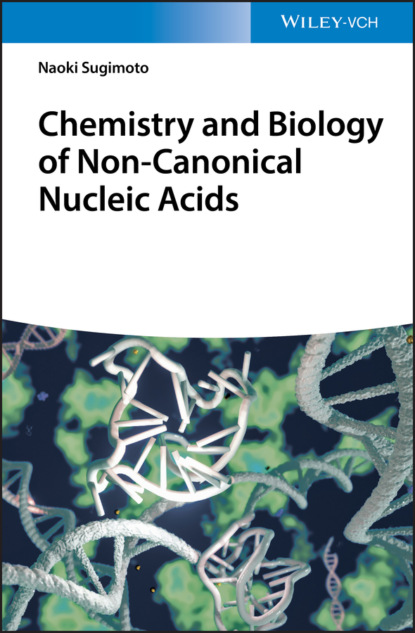 Naoki Sugimoto Chemistry and Biology of Non-canonical Nucleic Acids baby professor acids and bases food chemistry for kids children s chemistry books